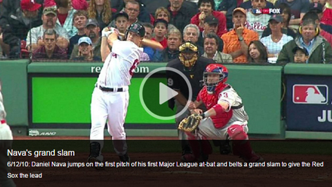 Nava's grand slam - 6/12/10: Daniel Nava jumps on the first pitch of his first Major League at-bat and belts a grand slam to give the Red Sox the lead